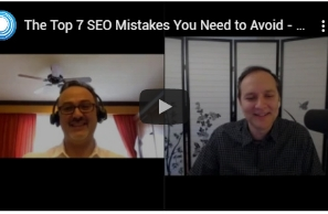 The Top 7 SEO Mistakes You Need to Avoid – webinar with Stephan Spencer